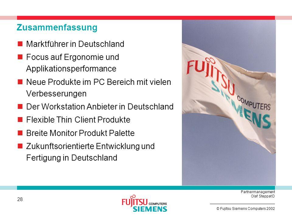 27 © Fujitsu Siemens Computers 2002 Partnermanagement Olaf Steppat D Neu bei Premium Line LCD 18: 4613 FA 17: 4312 FA 15: 3816 FA