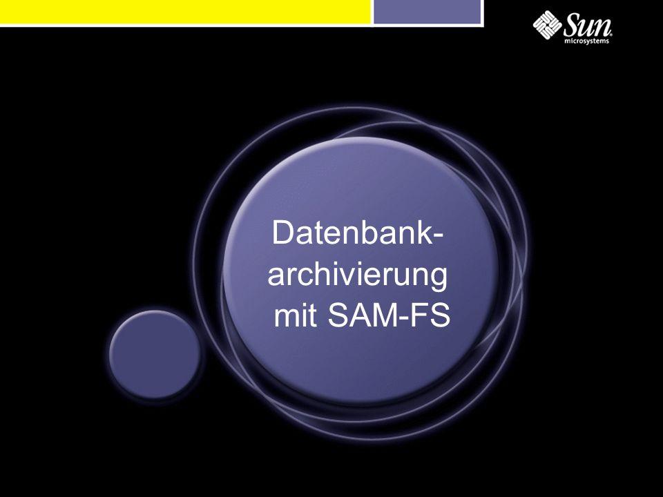 Datenbank- archivierung mit SAM-FS