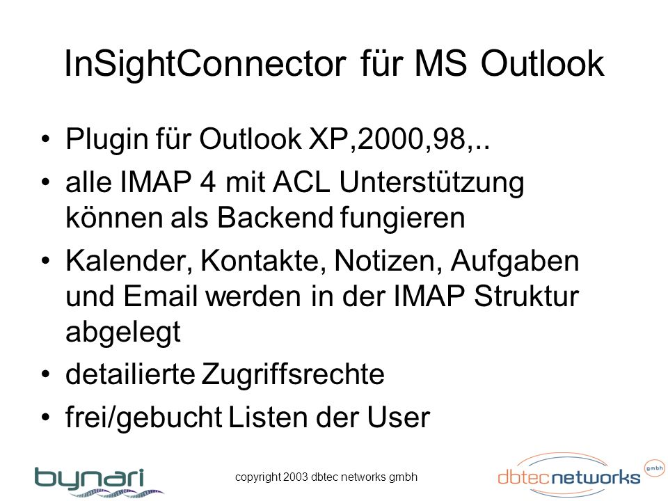 copyright 2003 dbtec networks gmbh InSightConnector für MS Outlook Plugin für Outlook XP,2000,98,..
