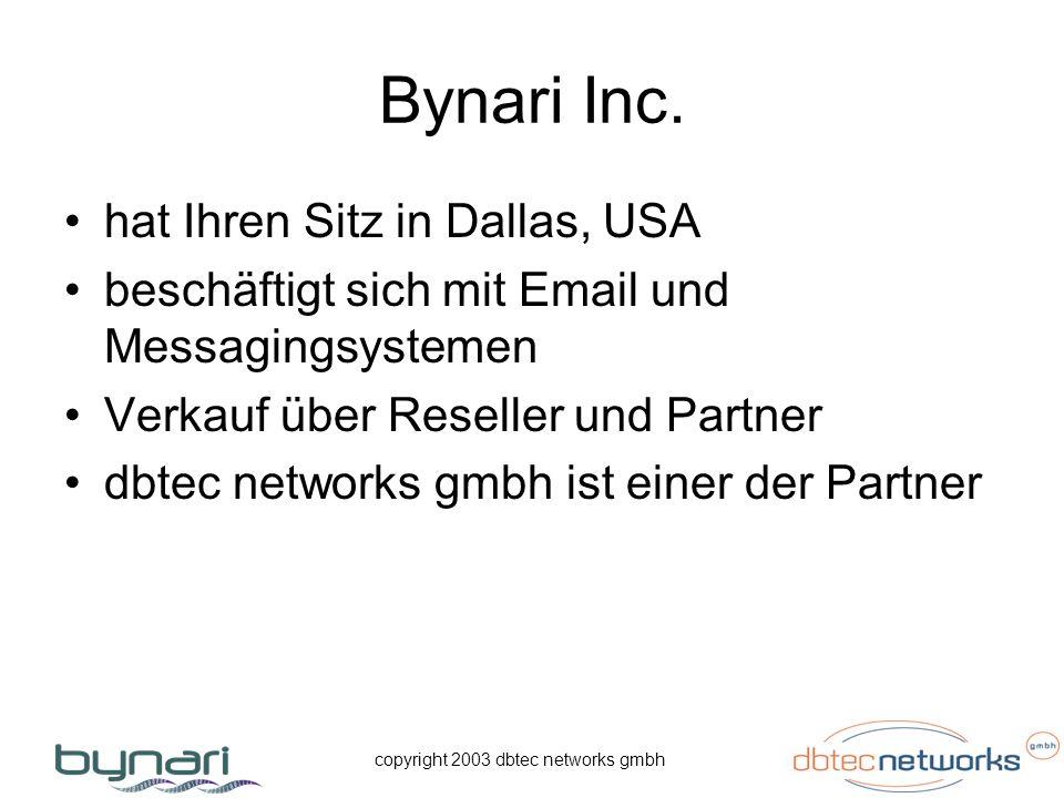 copyright 2003 dbtec networks gmbh Bynari Produktfamilie Insight Server Insight Connector LDAP Client