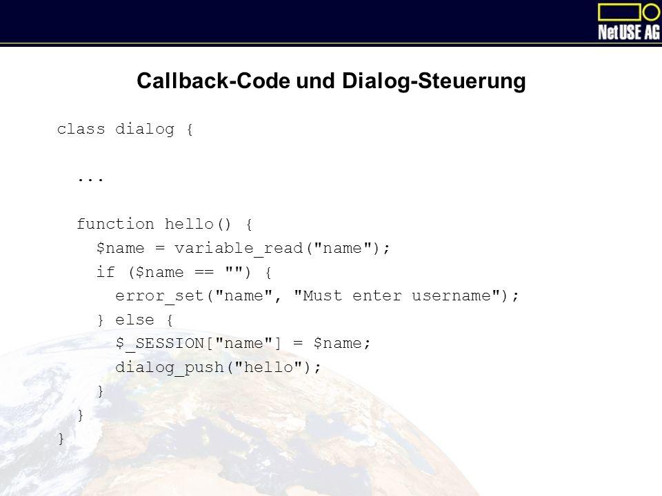 Callback-Code und Dialog-Steuerung class dialog {...