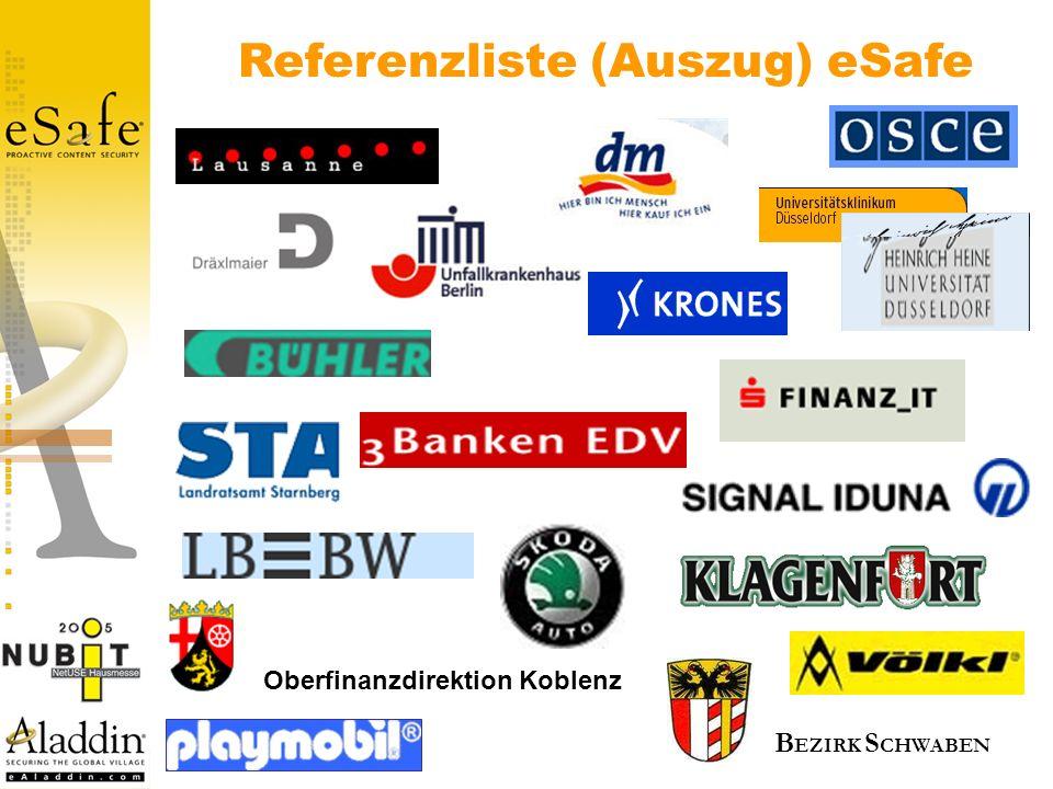 Referenzliste (Auszug) eSafe Oberfinanzdirektion Koblenz B EZIRK S CHWABEN