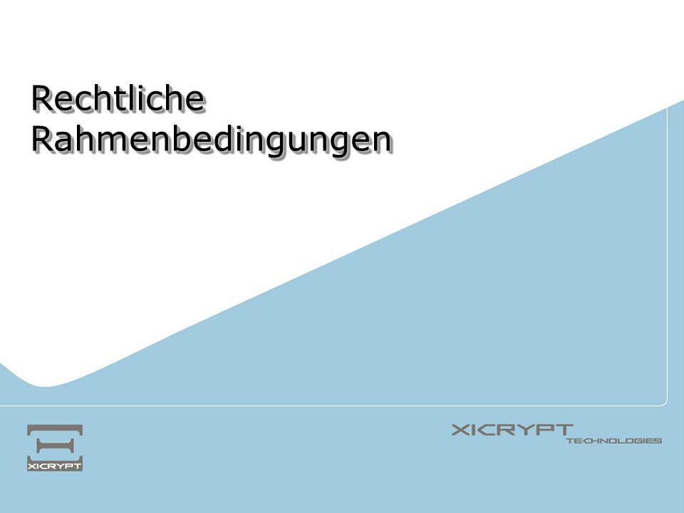 © 2005 XiCrypt Technologies Authentizität - Echtheit der Herkunft der Rechnung muss nachweisbar und fälschungssicher sein Integrität - Unversehrtheit des Inhalts der Rechnung Rechtskonforme Archivierung – Authentizität & Integrität der Rechnungen muss über den gesamten Archivierungszeitraum gewährleistet sein EU VAT Directive 2001 Rechtliche Voraussetzungen