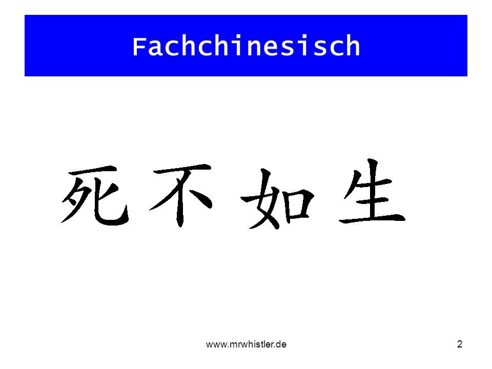 www.mrwhistler.de2 Fachchinesisch
