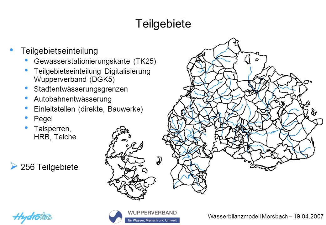 Wasserbilanzmodell Morsbach – 19.04.2007 Teilgebiete Teilgebietseinteilung Gewässerstationierungskarte (TK25) Teilgebietseinteilung Digitalisierung Wu