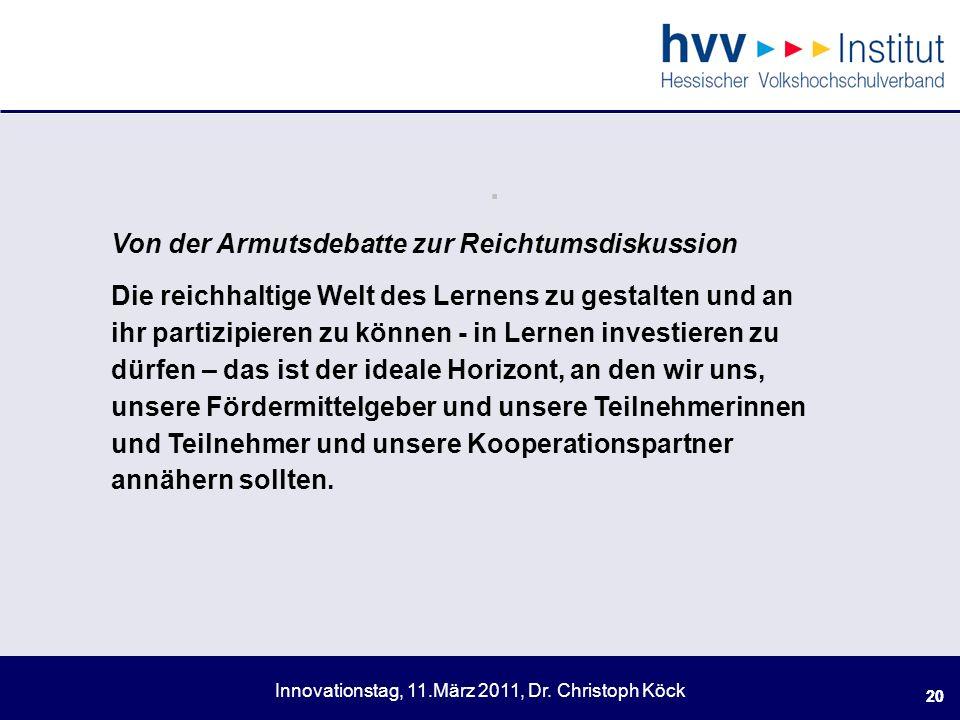 Innovationstag, 11.März 2011, Dr.Christoph Köck 20.
