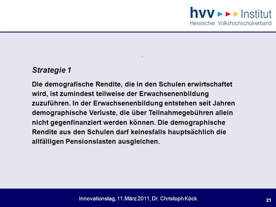 Innovationstag, 11.März 2011, Dr.Christoph Köck 21.