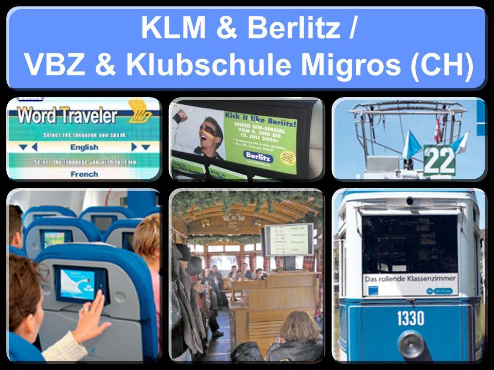 KLM & Berlitz / VBZ & Klubschule Migros (CH)