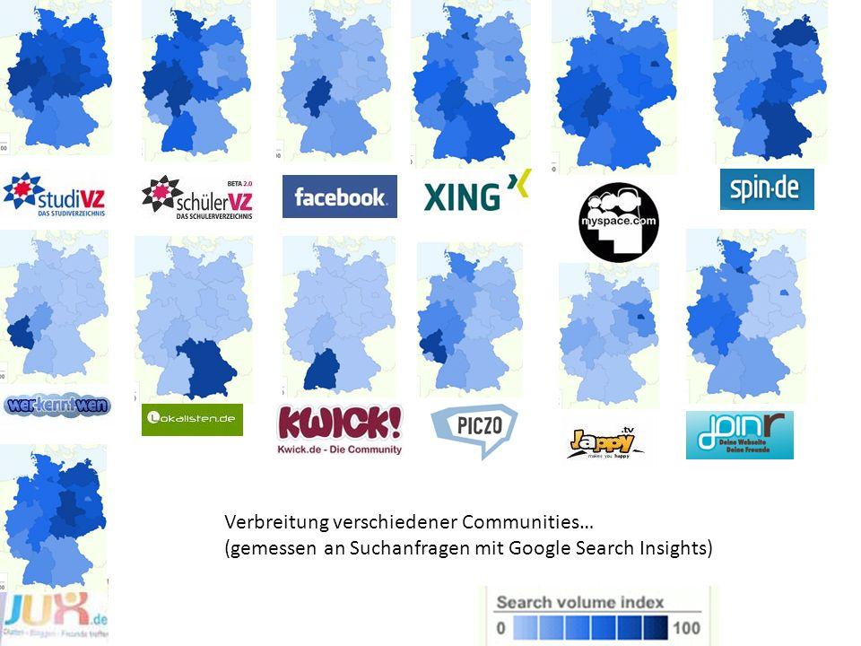 Verbreitung verschiedener Communities… (gemessen an Suchanfragen mit Google Search Insights)