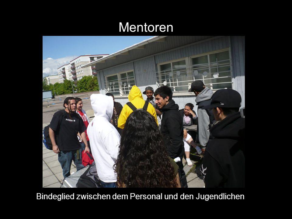 Mentoren Bindeglied zwischen dem Personal und den Jugendlichen