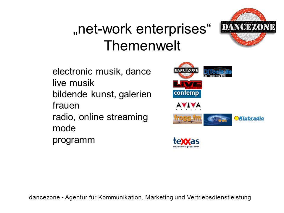 net-work enterprises Themenwelt dancezone - Agentur für Kommunikation, Marketing und Vertriebsdienstleistung electronic musik, dance live musik bilden
