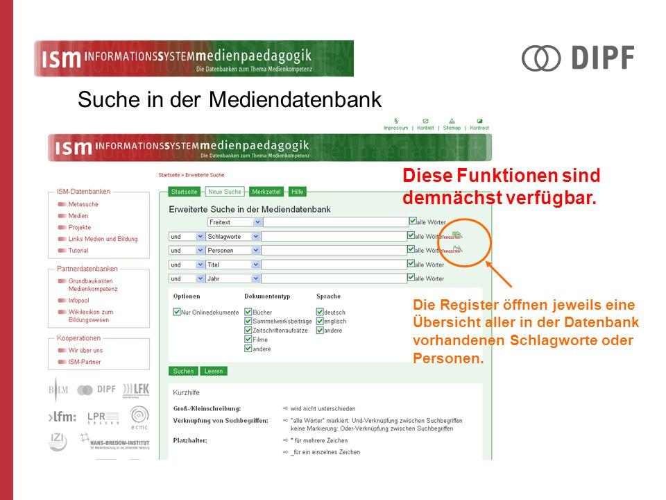 Die Register öffnen jeweils eine Übersicht aller in der Datenbank vorhandenen Schlagworte oder Personen. Suche in der Mediendatenbank Diese Funktionen