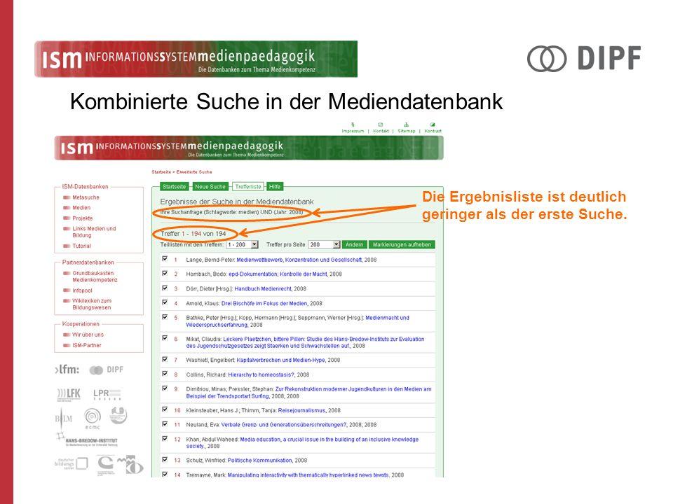 Kombinierte Suche in der Mediendatenbank Die Ergebnisliste ist deutlich geringer als der erste Suche.