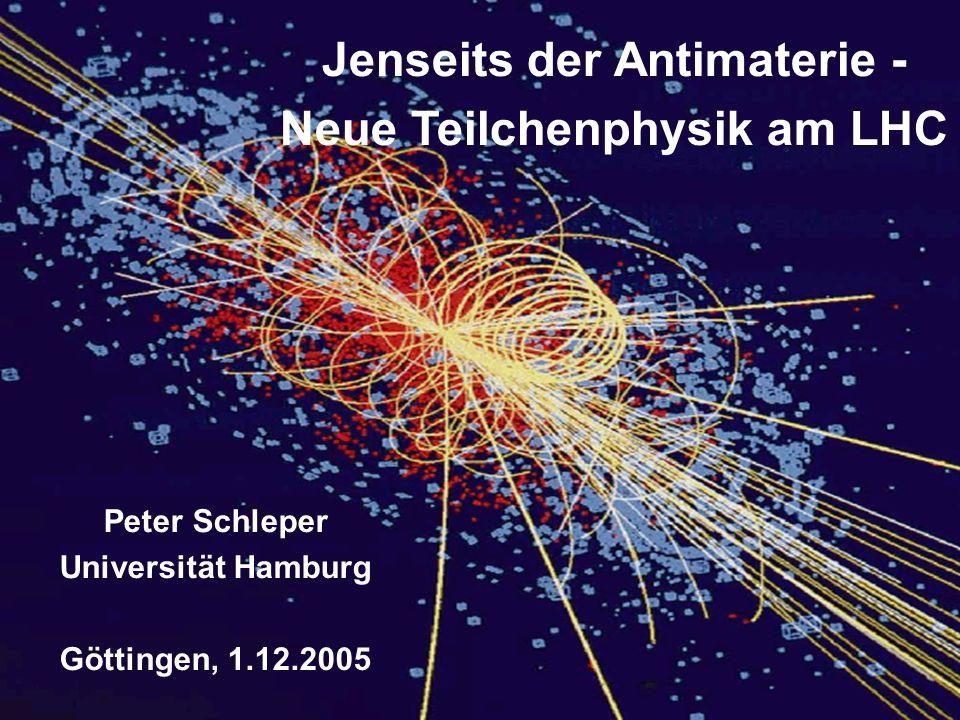 InhInh Peter Schleper Göttingen, 1.12.2005 1 Jenseits der Antimaterie Peter Schleper Universität Hamburg Göttingen, 1.12.2005 Jenseits der Antimaterie