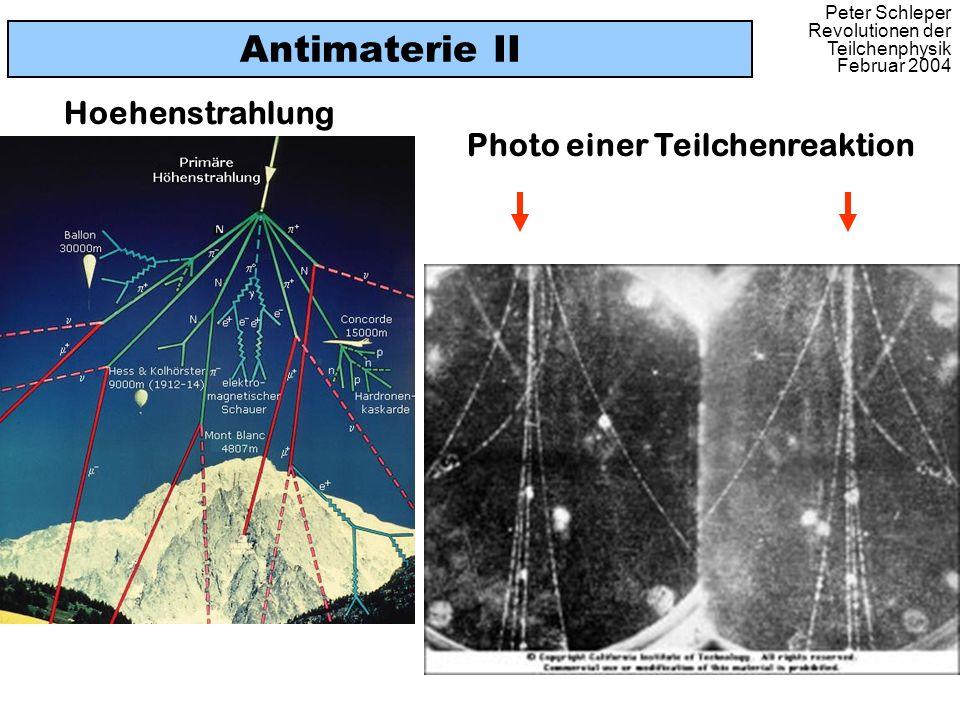 Peter Schleper Revolutionen der Teilchenphysik Februar 2004 Antimaterie II Photo einer Teilchenreaktion Hoehenstrahlung