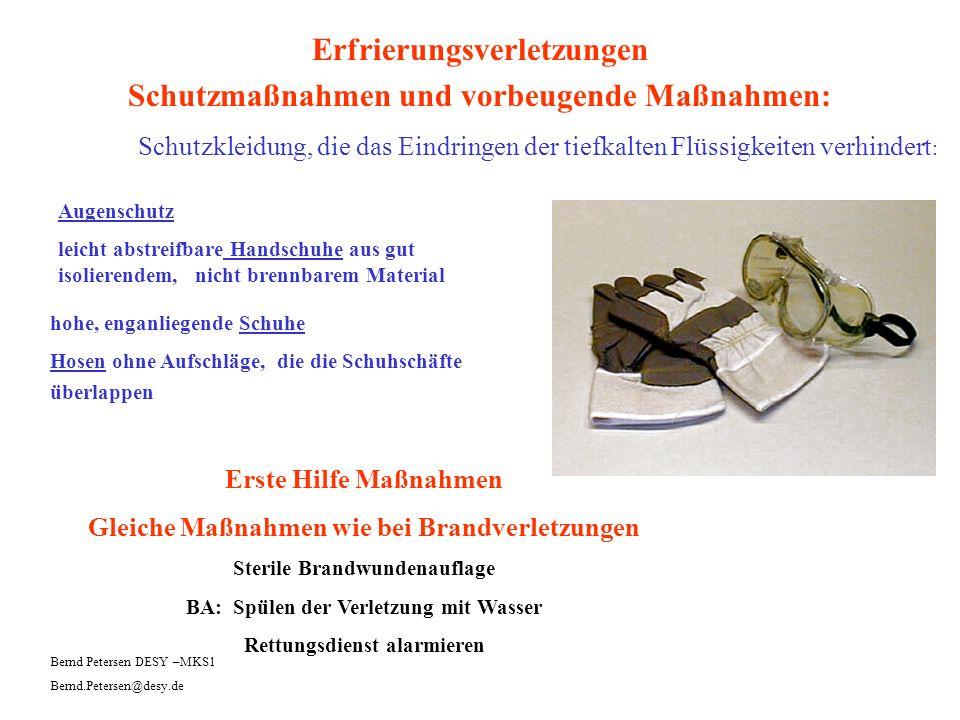 Erfrierungsverletzungen Schutzmaßnahmen und vorbeugende Maßnahmen: Schutzkleidung, die das Eindringen der tiefkalten Flüssigkeiten verhindert : Bernd