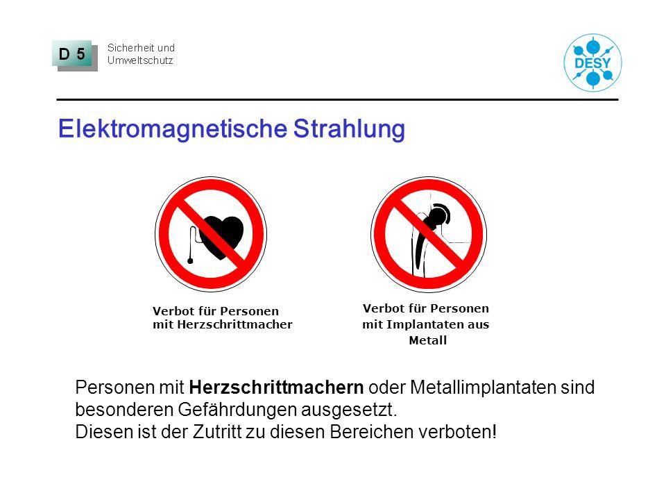 Elektromagnetische Strahlung Verbot für Personen mit Herzschrittmacher Personen mit Herzschrittmachern oder Metallimplantaten sind besonderen Gefährdu