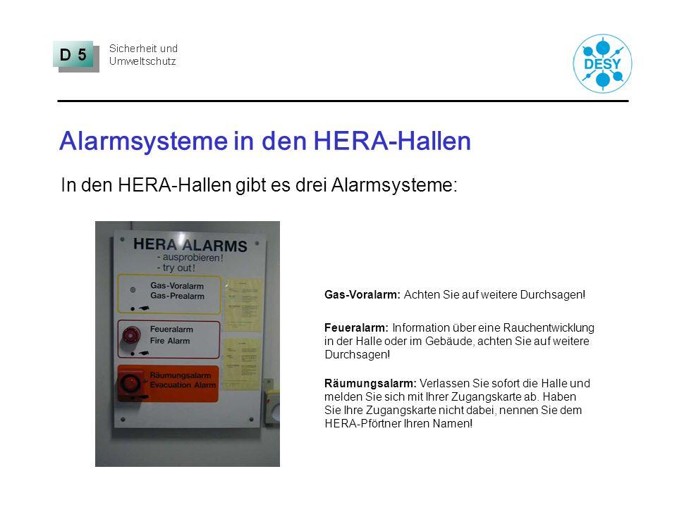 Alarmsysteme in den HERA-Hallen Gas-Voralarm: Achten Sie auf weitere Durchsagen! Feueralarm: Information über eine Rauchentwicklung in der Halle oder