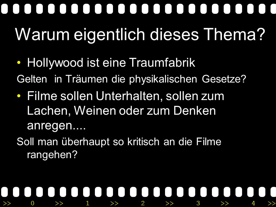 >>0 >>1 >> 2 >> 3 >> 4 >> Physik in Hollywood Wo sich die Regisseure irrten... Marc Wenskat – Science Cafe @ DESY
