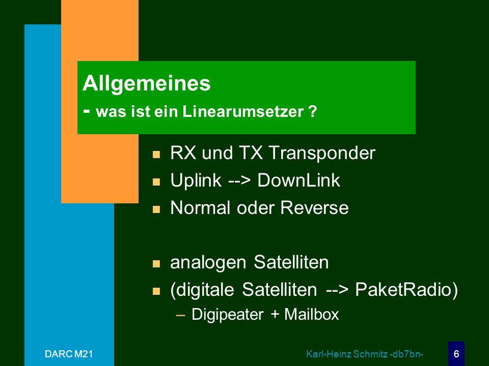 DARC M21 Karl-Heinz Schmitz -db7bn- 6 Allgemeines - was ist ein Linearumsetzer .