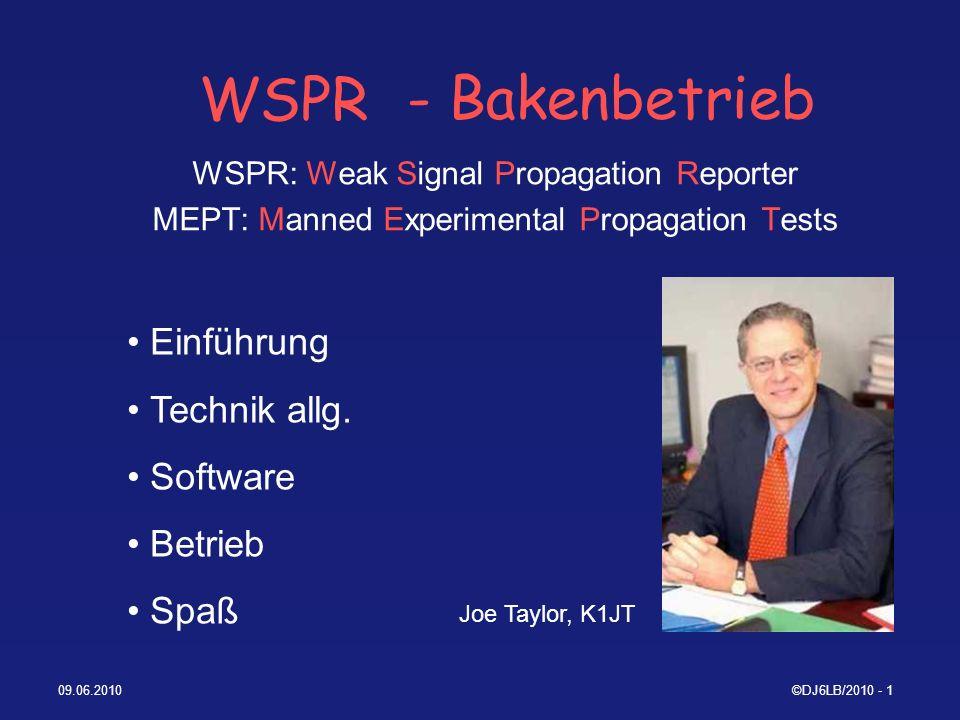 09.06.2010©DJ6LB/2010 - 12 Spezifikation des WSPR-Protokolls / 3 Struktur der Daten : jedes Kanalsymbol überträgt ein Synchr.-Bit (LSB) und ein Daten-Bit (MSB) Dauer der Aussendung: 162 x 8192/12000 = 110,6s Aussendung startet eine Sekunde nach Beginn einer geradzahligen Minute, d.h.