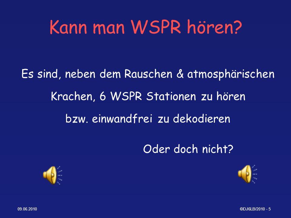 09.06.2010©DJ6LB/2010 - 66 CW – PSK31 - WSPR QRSS 3