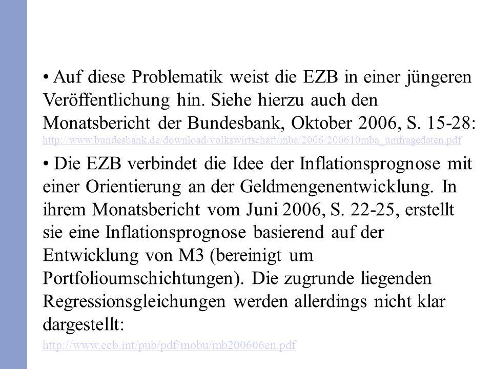 Auf diese Problematik weist die EZB in einer jüngeren Veröffentlichung hin.