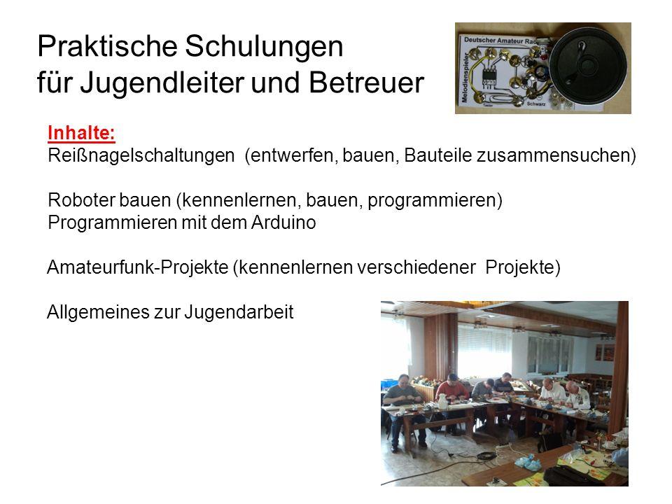 Praktische Schulungen für Jugendleiter und Betreuer Inhalte: Reißnagelschaltungen (entwerfen, bauen, Bauteile zusammensuchen) Roboter bauen (kennenler