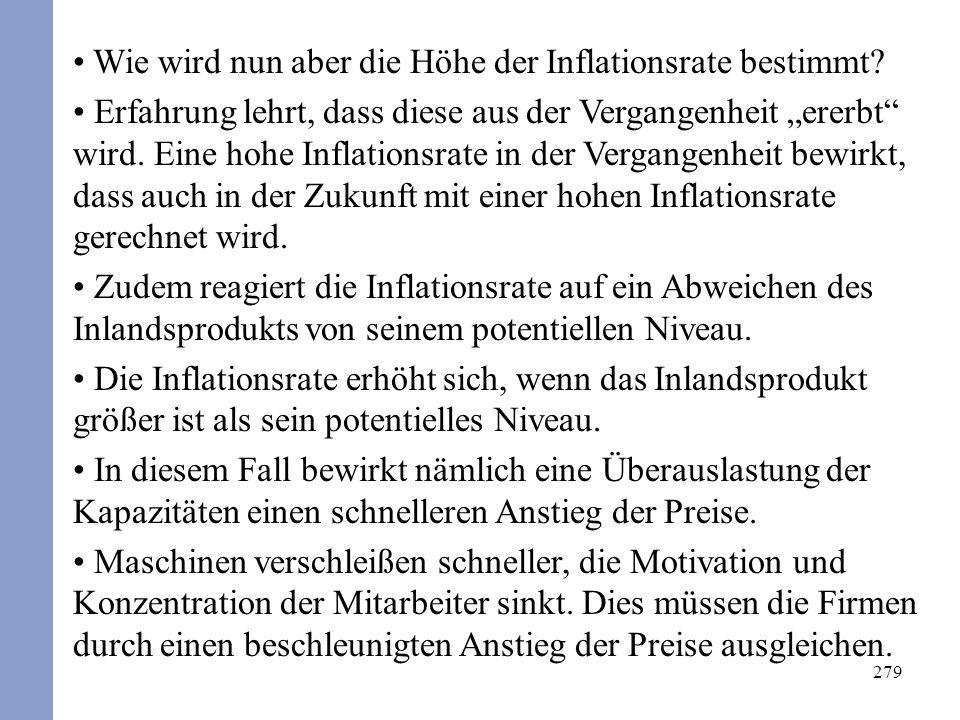 279 Wie wird nun aber die Höhe der Inflationsrate bestimmt.