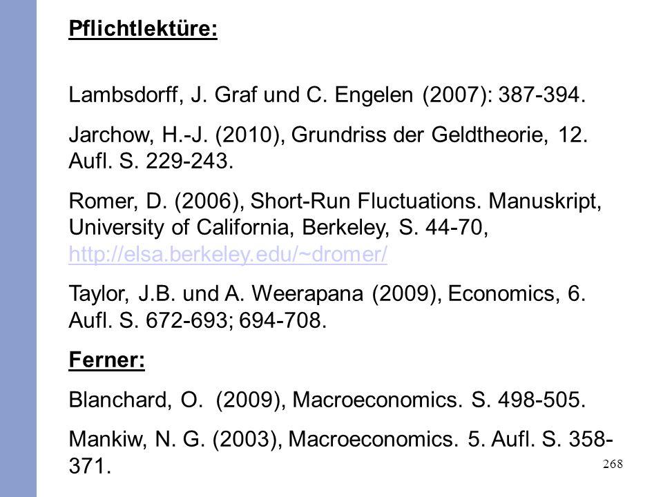 268 Pflichtlektüre: Lambsdorff, J. Graf und C. Engelen (2007): 387-394.