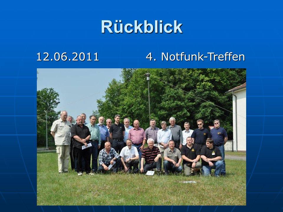 Rückblick 12.06.2011 4. Notfunk-Treffen