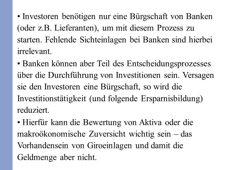 Investoren benötigen nur eine Bürgschaft von Banken (oder z.B.
