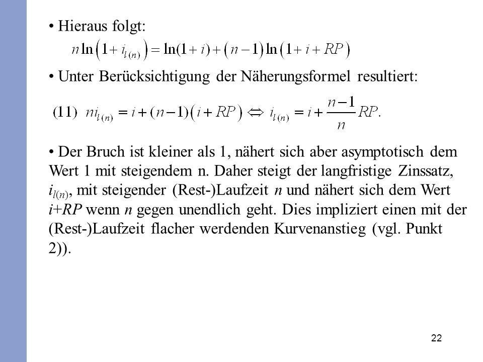 22 Hieraus folgt: Unter Berücksichtigung der Näherungsformel resultiert: Der Bruch ist kleiner als 1, nähert sich aber asymptotisch dem Wert 1 mit ste