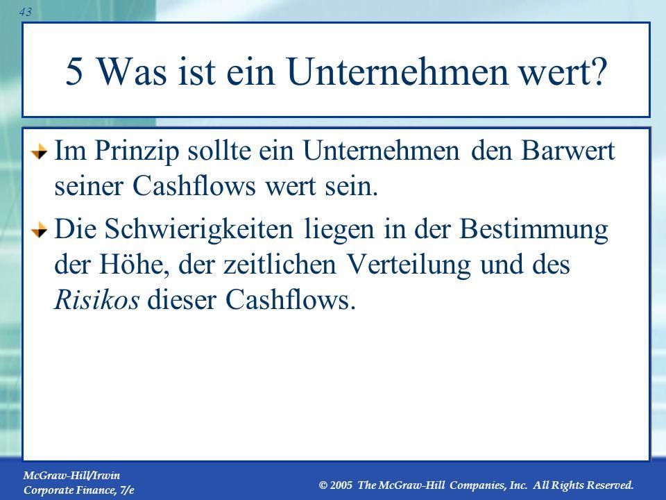 McGraw-Hill/Irwin Corporate Finance, 7/e © 2005 The McGraw-Hill Companies, Inc. All Rights Reserved. 42 Barwert einer verzögerten wachsenden Annuität