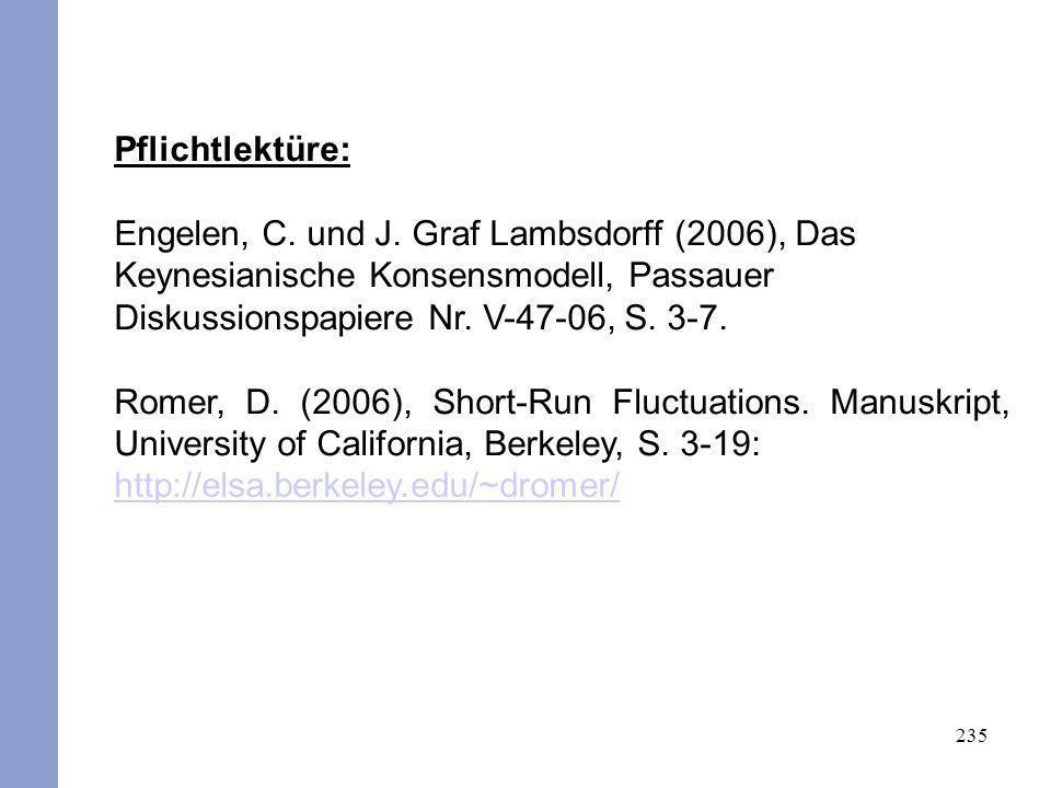 235 Pflichtlektüre: Engelen, C. und J. Graf Lambsdorff (2006), Das Keynesianische Konsensmodell, Passauer Diskussionspapiere Nr. V-47-06, S. 3-7. Rome
