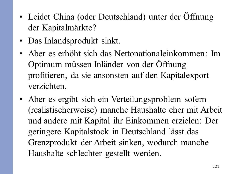 222 Leidet China (oder Deutschland) unter der Öffnung der Kapitalmärkte.