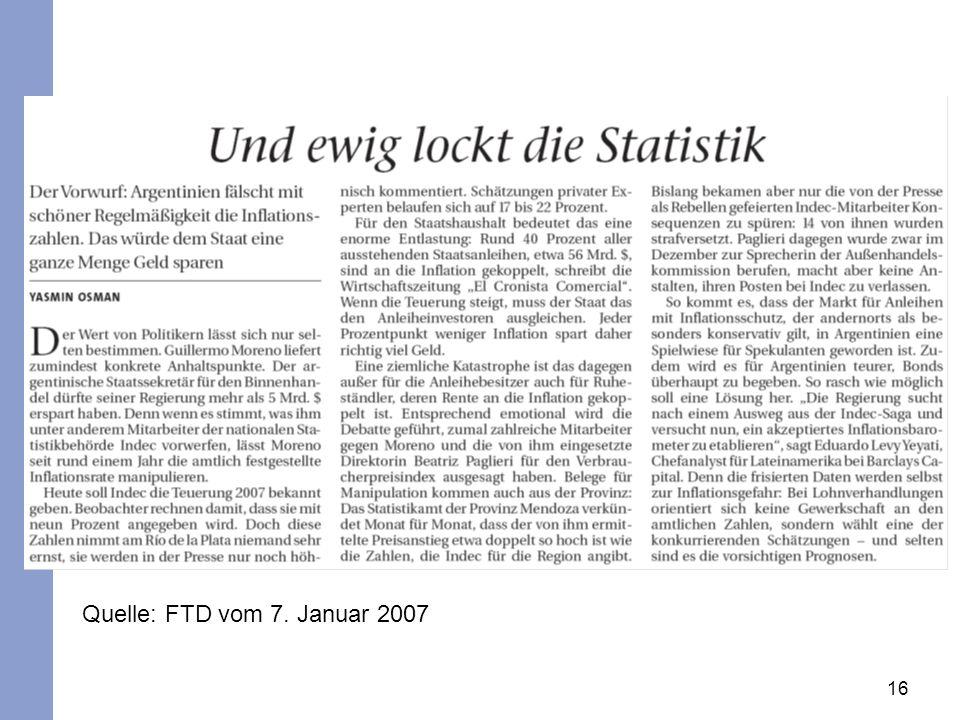 16 Quelle: FTD vom 7. Januar 2007