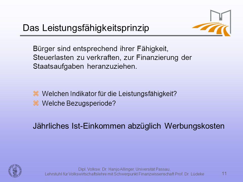 Dipl. Volksw. Dr. Hanjo Allinger, Universität Passau, Lehrstuhl für Volkswirtschaftslehre mit Schwerpunkt Finanzwissenschaft Prof. Dr. Lüdeke 11 Das L