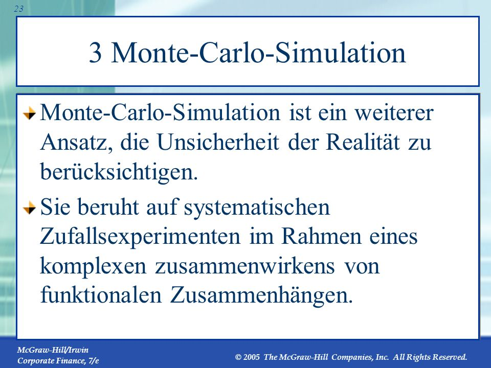 McGraw-Hill/Irwin Corporate Finance, 7/e © 2005 The McGraw-Hill Companies, Inc. All Rights Reserved. 22 Break-Even-Analyse Bei einem Deckungsbeitrag v