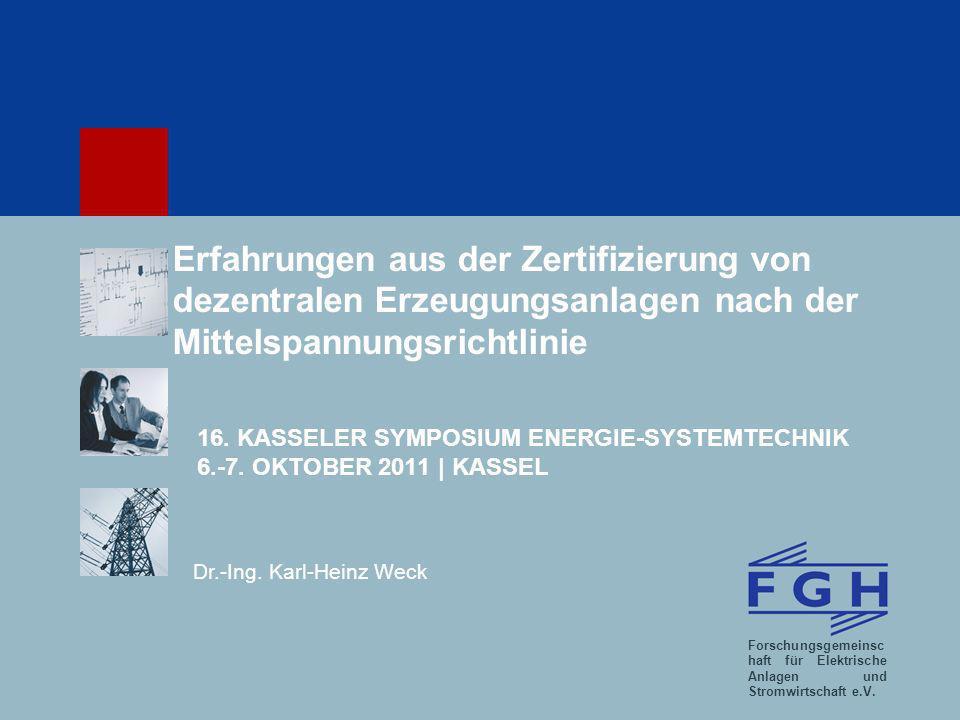 Forschungsgemeinsc haft für Elektrische Anlagen und Stromwirtschaft e.V.