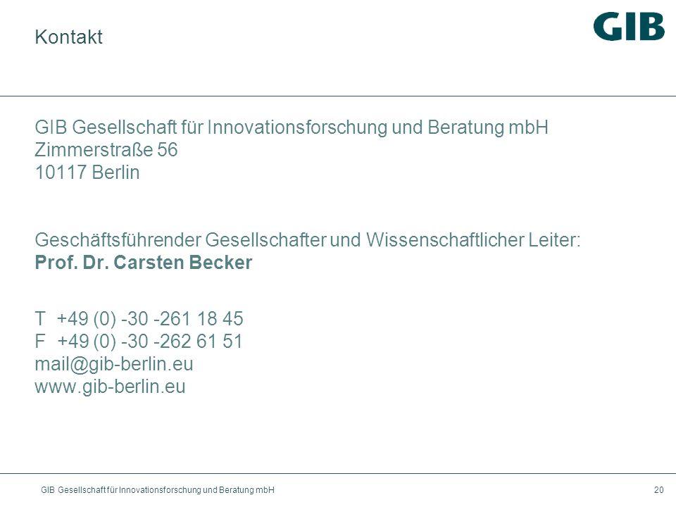 GIB Gesellschaft für Innovationsforschung und Beratung mbH20 Kontakt GIB Gesellschaft für Innovationsforschung und Beratung mbH Zimmerstraße 56 10117