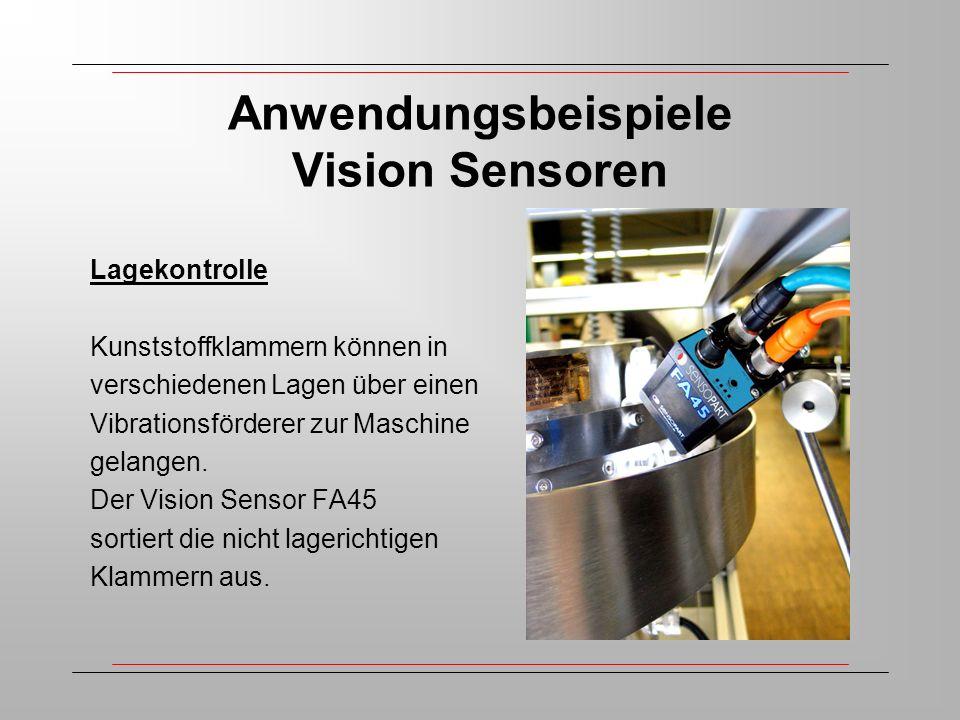 Anwendungsbeispiele Vision Sensoren Lagekontrolle Kunststoffklammern können in verschiedenen Lagen über einen Vibrationsförderer zur Maschine gelangen.