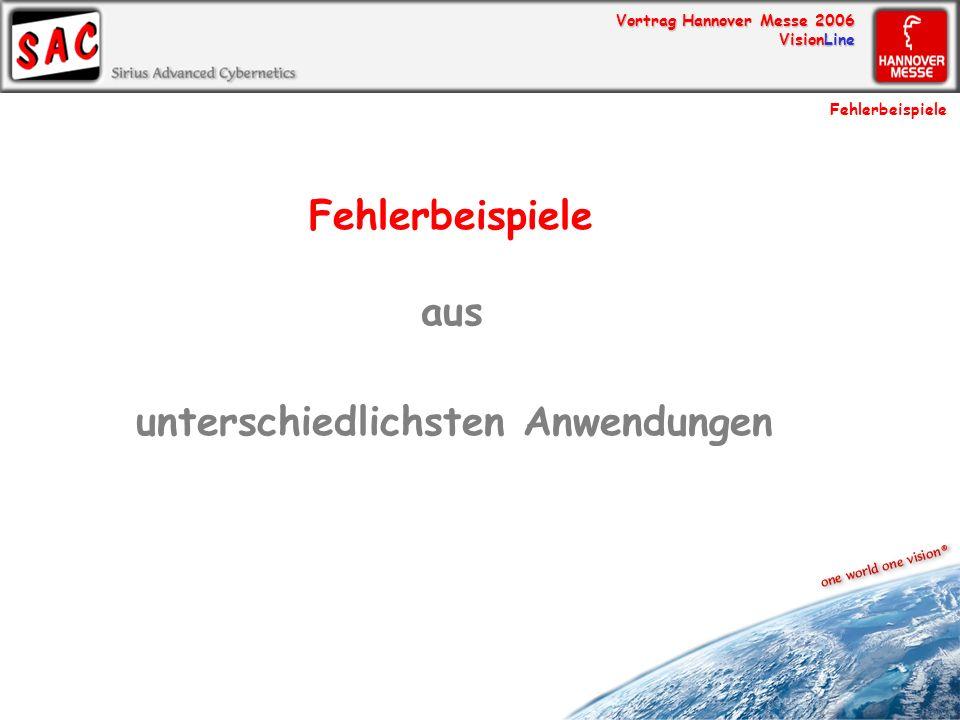 Vortrag Hannover Messe 2006 VisionLine Fehlerbeispiele aus unterschiedlichsten Anwendungen