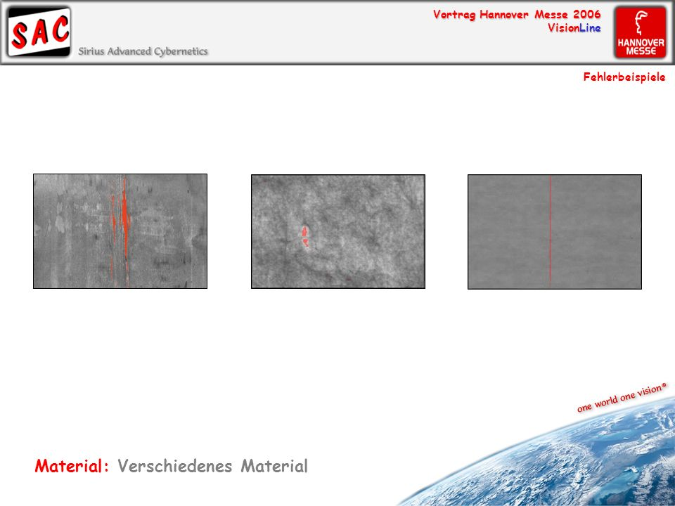 Vortrag Hannover Messe 2006 VisionLine Fehlerbeispiele Material: Verschiedenes Material