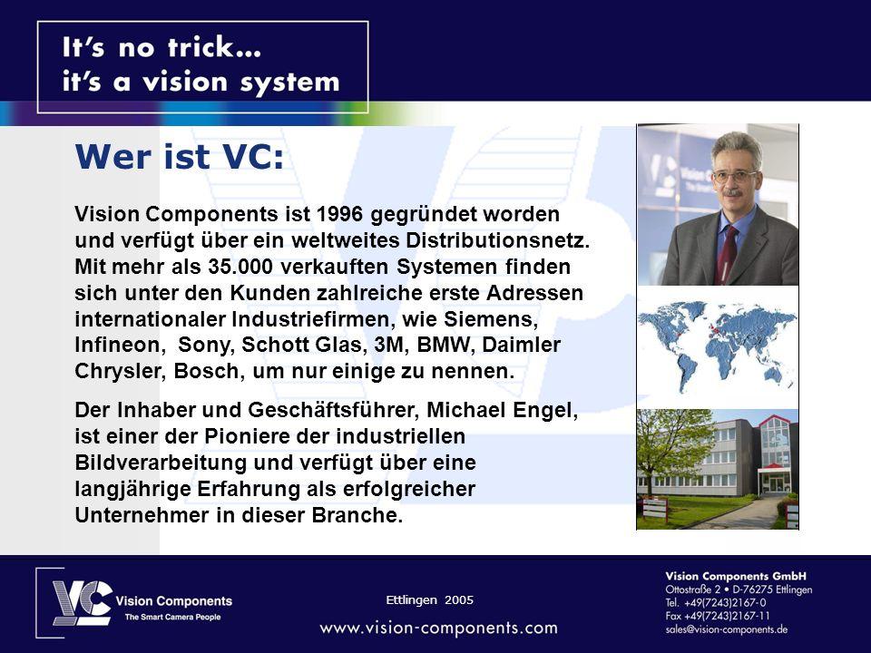 Wer ist VC: Vision Components ist 1996 gegründet worden und verfügt über ein weltweites Distributionsnetz. Mit mehr als 35.000 verkauften Systemen fin