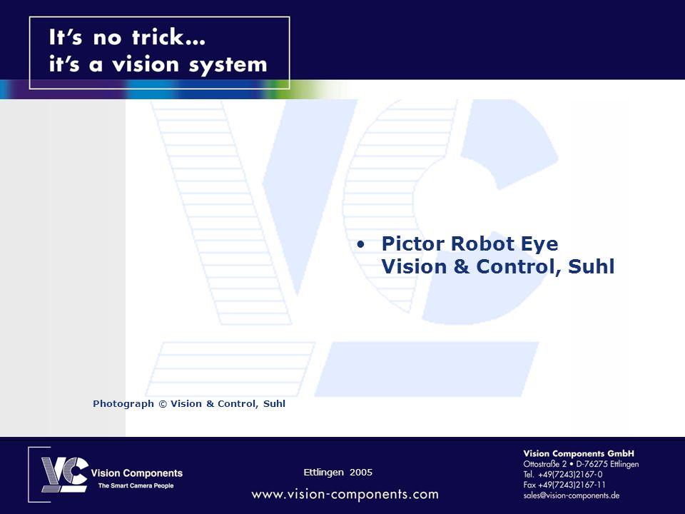 Ettlingen 2005 Pictor Robot Eye Vision & Control, Suhl Photograph © Vision & Control, Suhl