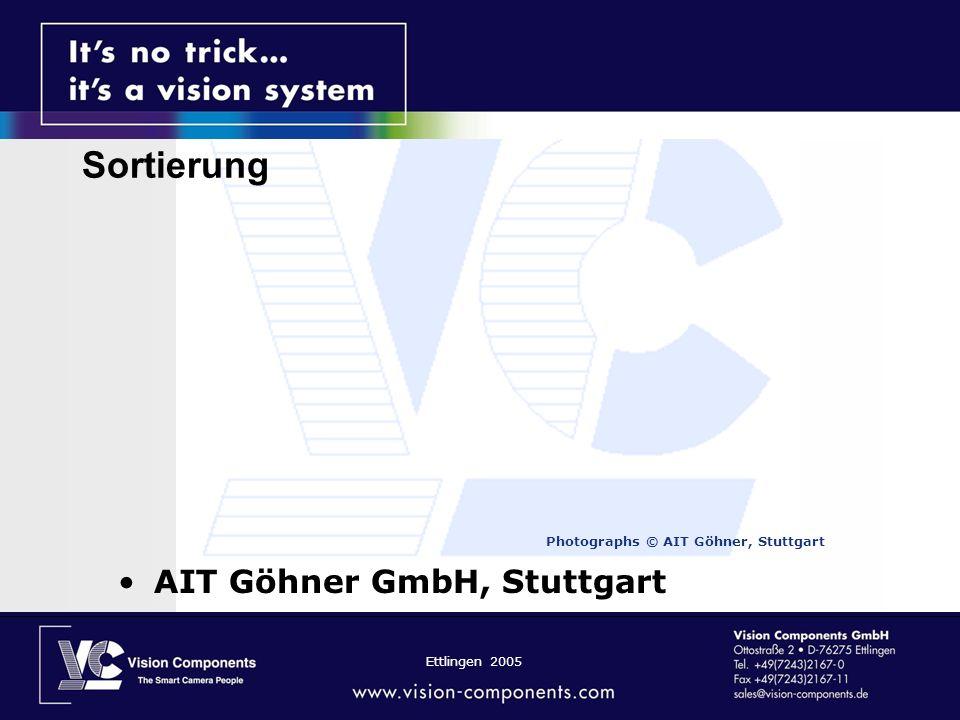 Ettlingen 2005 Photographs © AIT Göhner, Stuttgart AIT Göhner GmbH, Stuttgart Sortierung