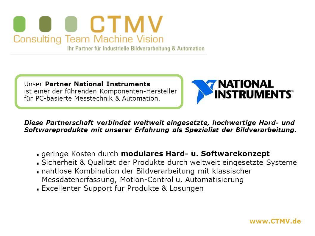 www.CTMV.de Unser Partner National Instruments ist einer der führenden Komponenten-Hersteller für PC-basierte Messtechnik & Automation. Diese Partners