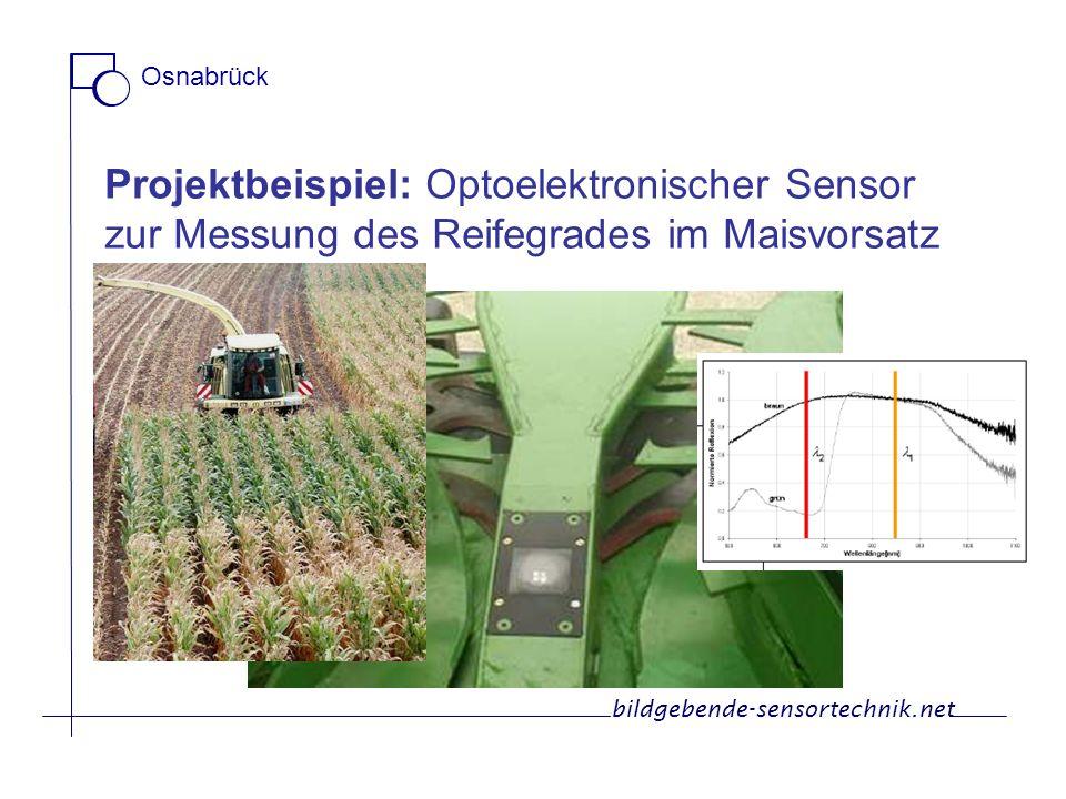 Projektbeispiel: Optoelektronischer Sensor zur Messung des Reifegrades im Maisvorsatz bildgebende-sensortechnik.net Osnabrück