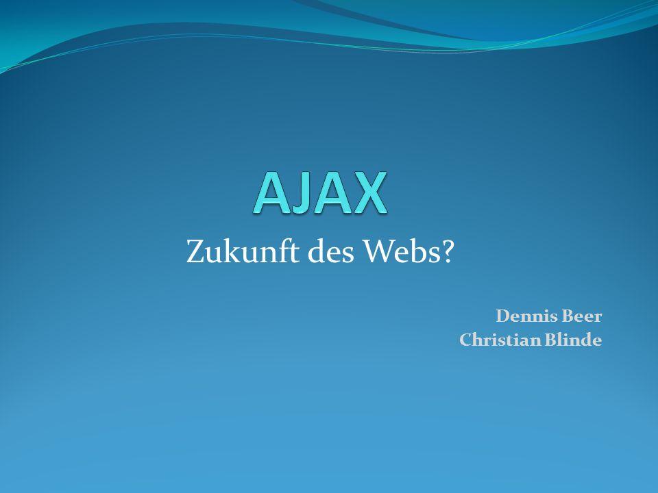 Agenda Problemstellung Lösungsansätze Überblick über AJAX Bewertung Ausblick Fazit